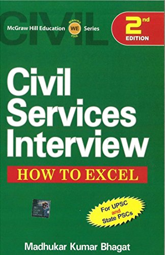 Civil Services Interview: How to Excel, Second: Madhukar Kumar Bhagat
