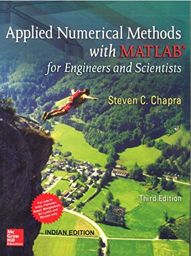 9781259027437: Applied Numerical Methods with Matlab 3rd Ed