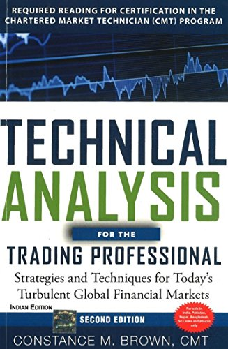Technical Analysis for the Trading Professional: Strategies and Techniques for Today`s Turbulent ...