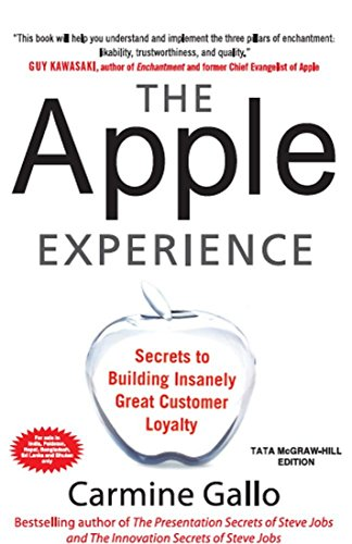 9781259027680: The Apple Experience: Secrets to Building Insanely Great Customer Loyalty