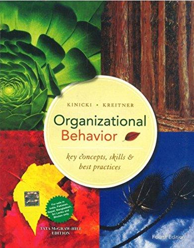 9781259028502: Organizational Behavior: Key Concepts, Skills & Best Practices