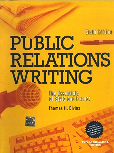 Public Relations Writing: The Essentials of Style and Format (NAI), (Sixth Edition): Thomas H. ...