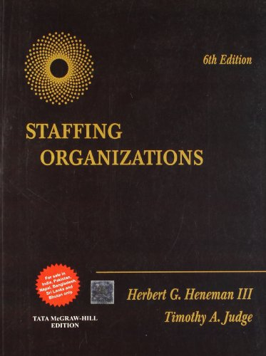 9781259028625: Staffing Organizations 6th Edition