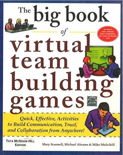 9781259028687: The Big Book of Virtual Team Building Games : Quick, Effective, Activities to Build Communication, Trust and Collaboration from Anywhere!
