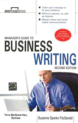 Manager`s Guide to Business Writing (Second Edition): Suzanne Sparks FitzGerald
