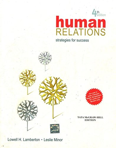 Human Relations Strategies for Success (Fourth Edition): Leslie Minor-Evans,Lowell Lamberton