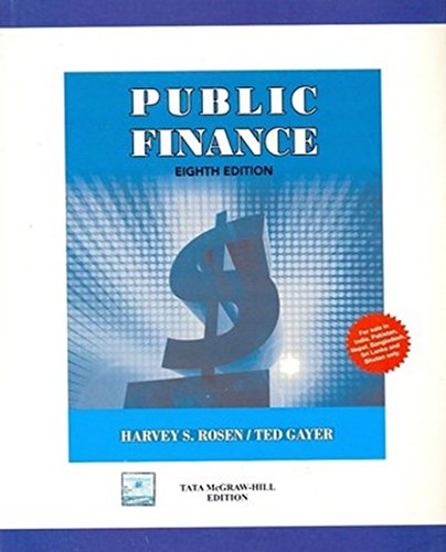 Public Finance (Eighth Edition): Harvey S. Rosen