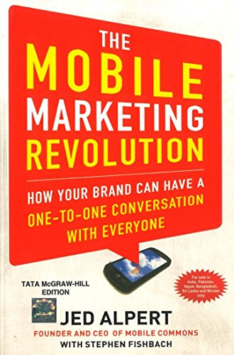 9781259029196: The Mobile Marketing Revolution : How Your Brand can have a One-To-One Conversation With Everyone