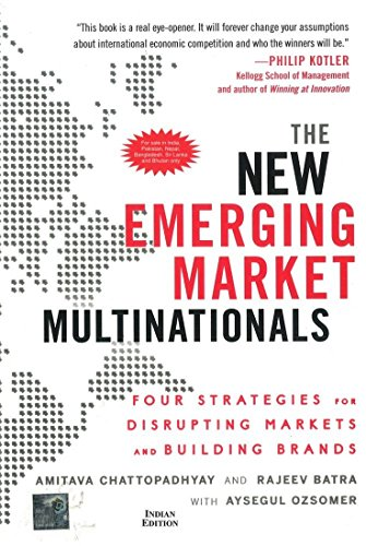 9781259029226: The New Emerging Market Multinationals : Four Strategies for Disrupting Markets and Building Brands