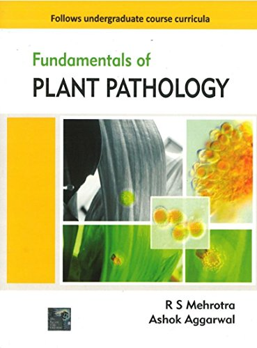 Fundamentals of Plant Pathology 1st Edition: R. S. Mehrotra,
