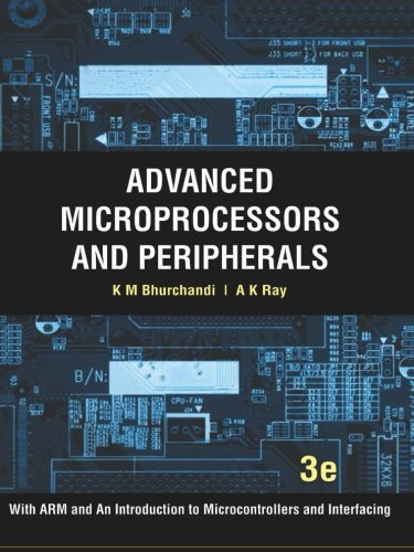 Advanced Microprocessors and Peripherals: With ARM and: Prof K M