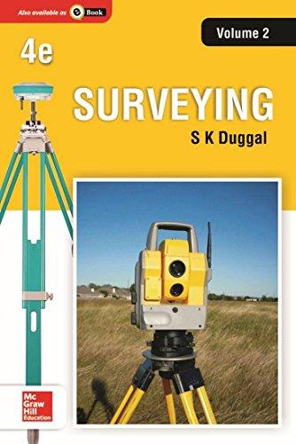 Surveying, Volume 2 (Fourth Edition): S.K. Duggal