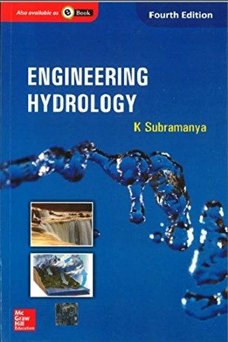 Engineering Hydrology (Fourth Edition): K. Subramanya