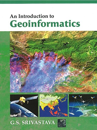 9781259058462: An Introduction To Geoinformatics