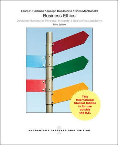 Business Ethics: Decision-Making for Personal Integrity and: Laura P. Hartman;