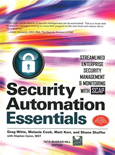 9781259061004: [(Security Automation Essentials: Streamlined Enterprise Security Management & Monitoring with SCAP )] [Author: Greg Witte] [Sep-2012]