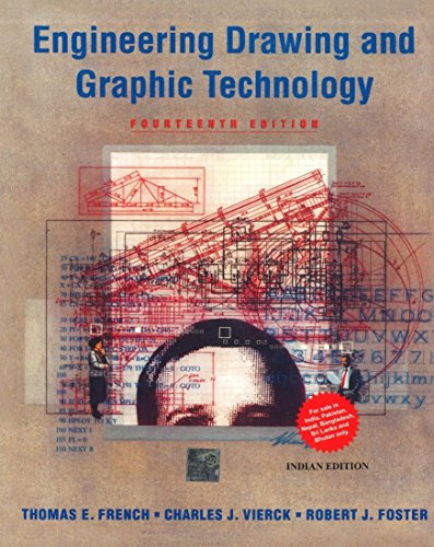 Engineering Drawing and Graphic Technology (Fourteenth Edition): Charles J. Vierck,Robert Foster,...