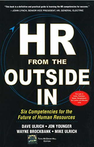 9781259061059: HR From The Outside In : Six Competencies for the Future of Human Resources, (I.E.)