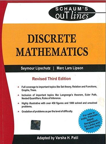 Discrete Mathematics (Schaum`s Outlines), (Revised Third Edition): Marc Lipson,Seymour Lipschutz