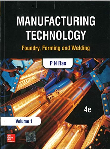 9781259062575: Manufacturing Technology: Foundry, Forming and Welding