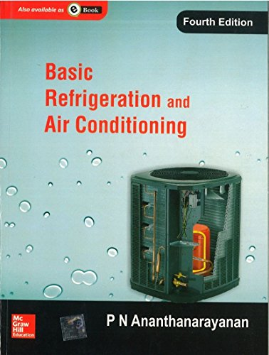 Basic Refrigeration And Air Conditioning, 4th Edn: Ananthanarayanan