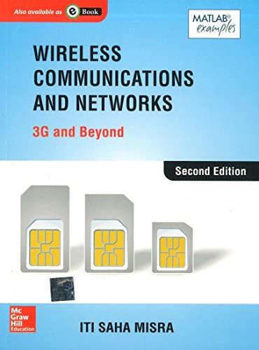 9781259062735: Wireless Communications and Networks: 3G and Beyond