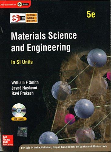 Matherials Science and Engineering (In SI Uniits),: Javad Hashemi,Ravi Prakash,William