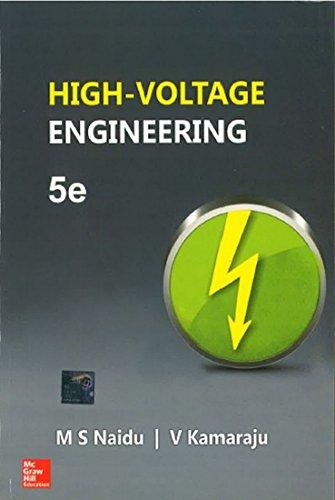 High-Voltage Engineering (Fifth Edition): M.S. Naidu,V. Kamaraju