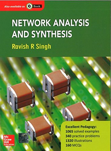 Network Analysis and Synthesis: Ravish R. Singh
