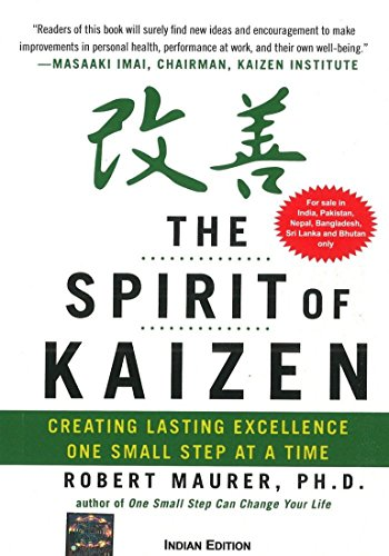 9781259064579: The Spirit of Kaizen : Creating Lasting Excellence One Small Step at a Time