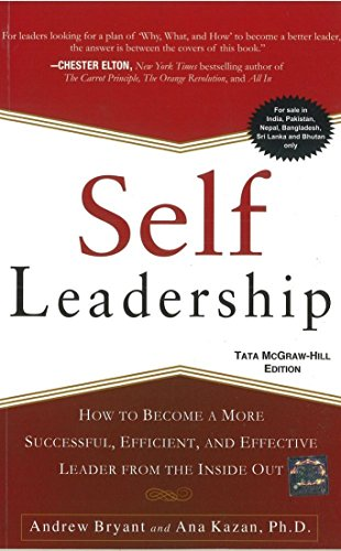 9781259064661: Self Leadership : How to Become a More Successful, Efficient, and Effective Leader from the Inside Out