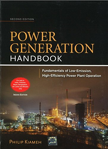 9781259064708: Power Generation Handbook: Fundamental Of Law-Emission, High-Efficiency Power Plant Operation, 2Nd Edition