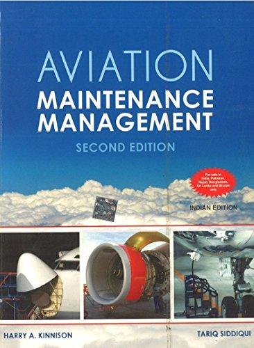 Aviation Maintenance Management (Second Edition): Harry A. Kinnison,Tariq Siddiqui