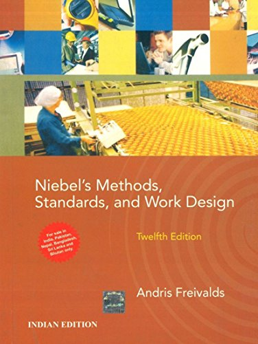 9781259064845: [(Niebel's Methods, Standards and Work Design)] [ By (author) Andris Freivalds, By (author) Benjamin W. Niebel ] [May, 2013]