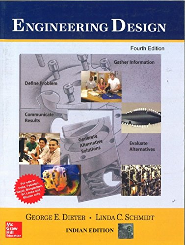 Engineering Design (Fourth Edition): George E. Dieter,Linda