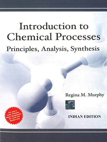 9781259064869: Introduction to Chemical Processes: Principles, Analysis, Synthesis