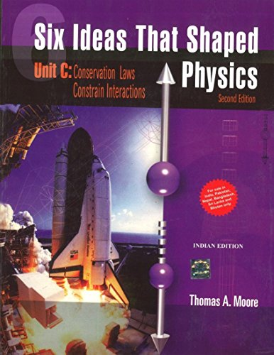 9781259064906: Six Ideas That Shaped Physics: Unit C: Conservation Laws Constrain Interactions