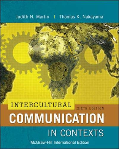 9781259071454: Intercultural Communication in Contexts (Int'l Ed)