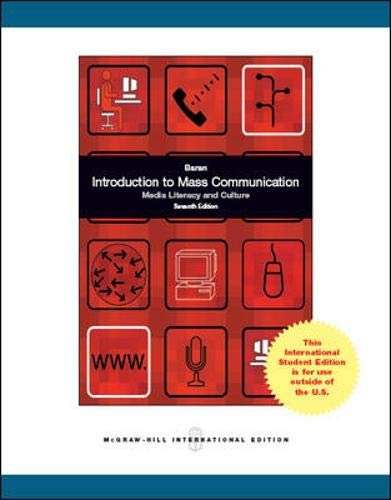 9781259071546: Introduction to Mass Communication: Media Literacy and Culture