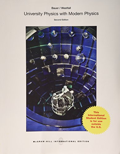 9781259080753: University Physics with Modern Physics (Int'l Ed)