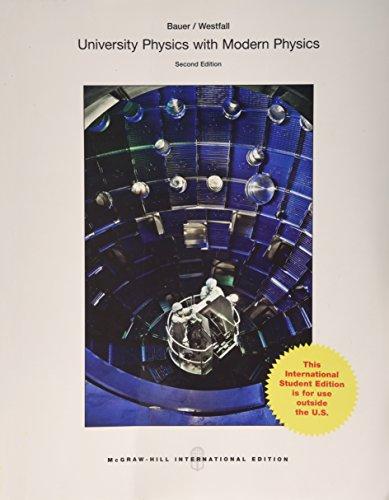 University Physics with Modern Physics (Intl Ed)
