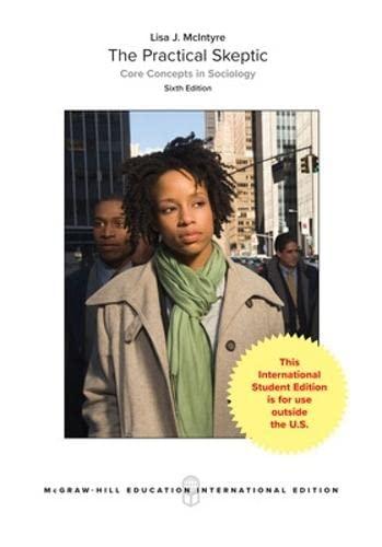 9781259095498: Practicl Skeptic Core Concept Socio 6Edi