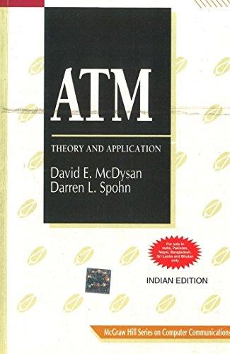 ATM: Theory and Application: Darren L. Spohn,David E. McDysan