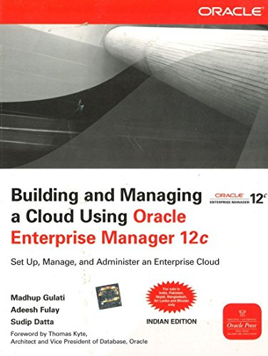 9781259096976: Building and Managing a Cloud Using Oracle Enterprise Manager 12c: Set Up, Manage and Administer an Enterprise Cloud 1st Edition