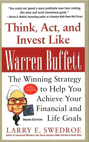 Think, Act, and Invest Like Warren Buffett: The Winning Strategy to Help You Achieve Your Financial and Life Goals (9781259097041) by Larry E. Swedroe