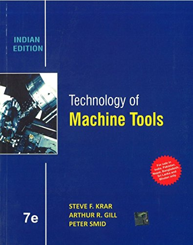 Technology of Machine Tools (Indian Edition)