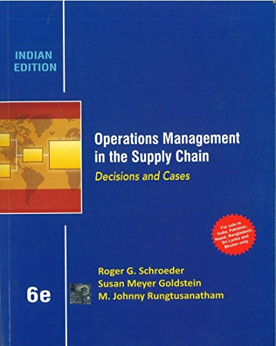 Operations Management in the Supply Chain: Decisions and Cases (Indian Edition), (Sixth Edition): M...