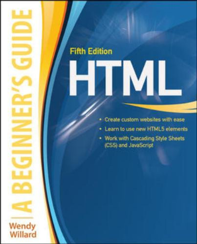 9781259098291: HTML: A BEGINNER'S GUIDE 5TH EDITION