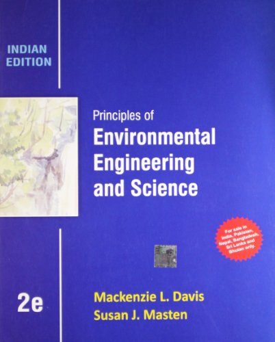 Principles Of Environmental Engineering And Science ,: Davis