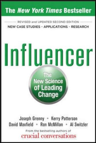 Influencer : The New Science of Leading Change, 2nd Edition: Patterson